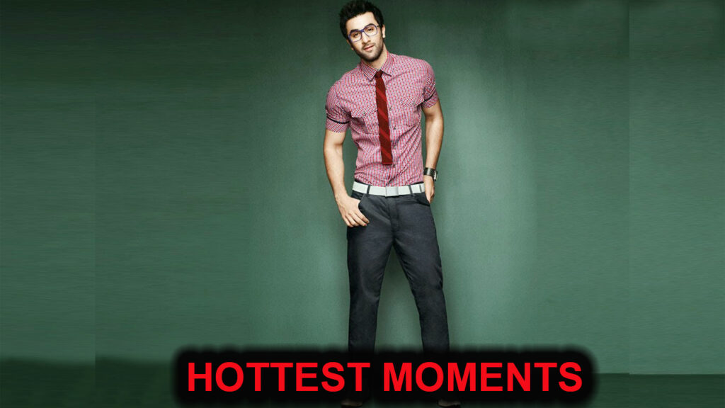 Hottest moments of Ranbir Kapoor because why not 1
