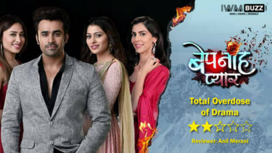 Review of Colors' Bepanah Pyaarr: An overload of drama