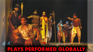 Top world famous Indian plays performed globally