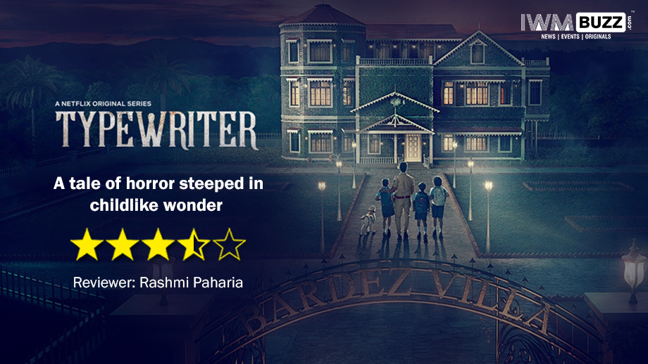 Review of Netflix's Typewriter: A tale of horror steeped in the wonders of childhood 2