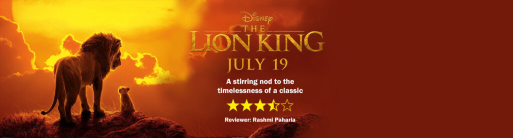 Review of The Lion King: A stirring nod to the timelessness of a classic 1
