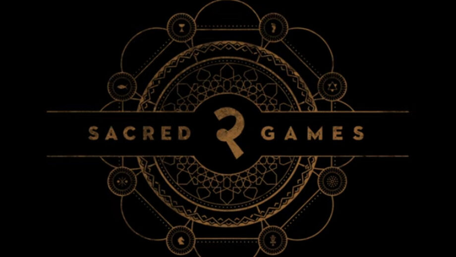 Sacred Games 2 to release on August 15