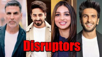 Akshay Kumar, Ayushmann Khurrana, Kanika Dhillon, Ranveer Singh are the Disruptors