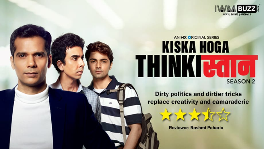 Review of Thinkstan Season 2 – dirty politics and dirtier tricks replace creativity and camaraderie