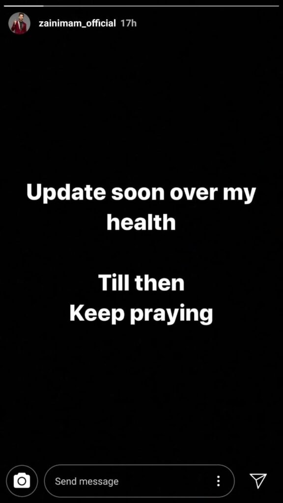 Zain Imam urges fans to pray for him