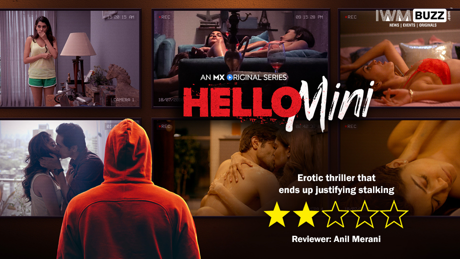 Review of Hello Mini: Erotic thriller that ends up justifying stalking