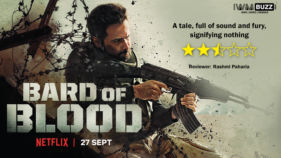 Review of Netflix's Bard of Blood: A tale, full of sound and fury, signifying nothing