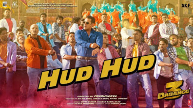 The first song from Dabangg 3 is out and it'll make you go 'Hud Hud'