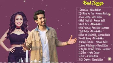 Best songs of Armaan Malik and Neha Kakkar that you need to add to your playlist now