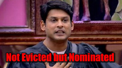 Bigg Boss 13: Sidharth Shukla to stay but will be nominated for 2 consecutive weeks