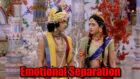 RadhaKrishn: Radha and Krishn's emotional separation