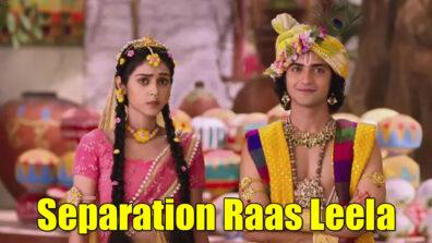 RadhaKrishn: Radha and Krishn's separation raas leela