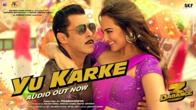 Salman Khan is singing 'Yu Karke' for Dabangg 3