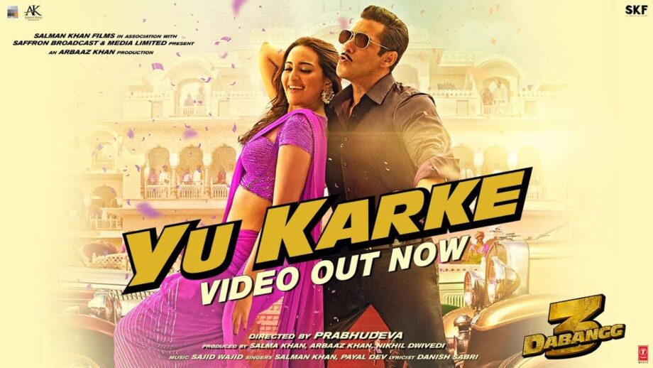 Salman Khan and Sonakshi Sinha give a 'Chulbul' vibe to 'Yu Karke'