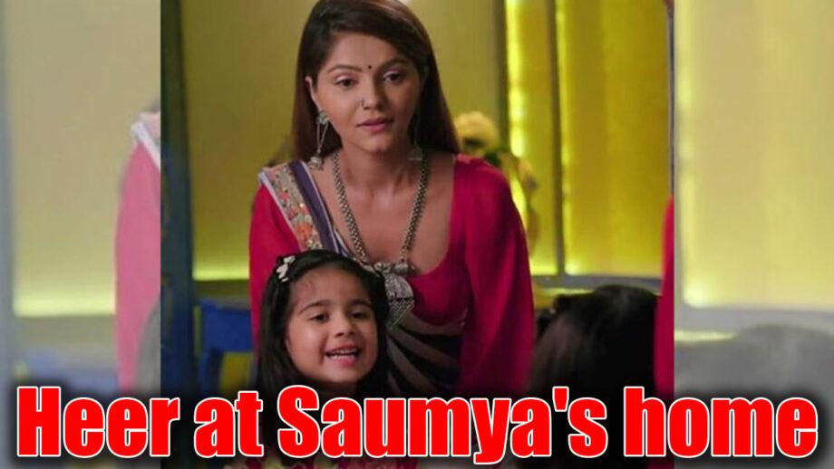 Shakti Astitva Ke Ehsaas Ki: Heer to come to Saumya's house for Reet's birthday