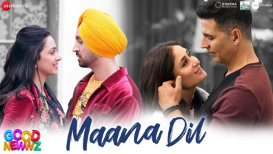 Akshay Kumar and Kiara Advani's Maana Dil from Good Newwz is absolutely soulful