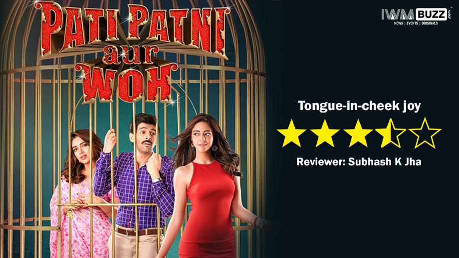 Review of Pati Patni Aur Who: B R Chopra would LOL at the film