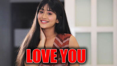 Shivangi Joshi sends 'Love You' message for someone! Check out here 1