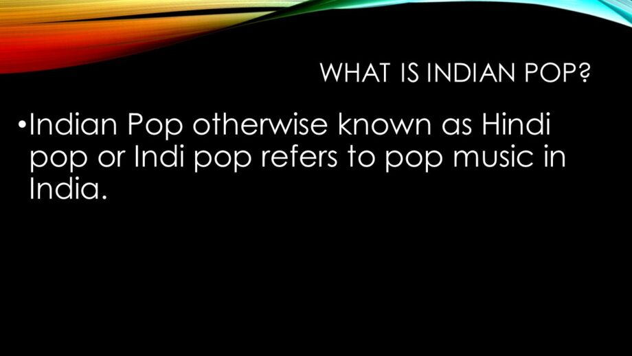 The Rise and Fall of Indipop