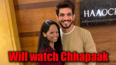 Arjun Bijlani has three reasons to watch film Chhapaak