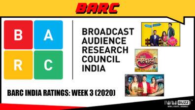 BARC India Ratings: Week 3 (2020); Kundali Bhagya, Choti Sardarni and Naagin Bhagya Ka Zehrila Khel are top 3