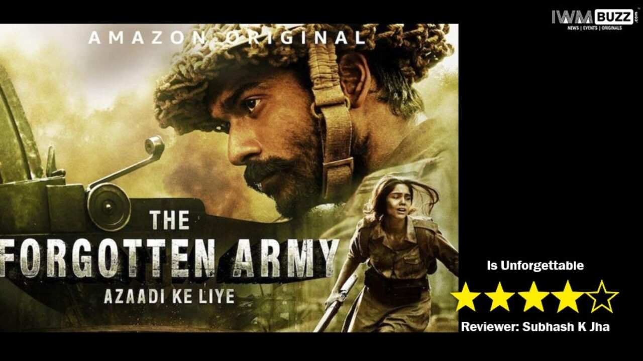 Review Of Amazon Prime S The Forgotten Army It Is Unforgettable
