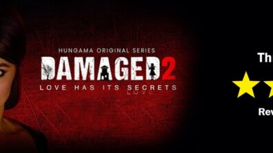 Review of Hungama's Damaged 2: Of thrills and chills 1