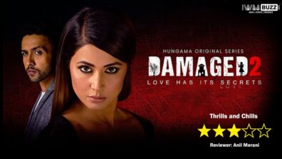 Review of Hungama's Damaged 2: Of thrills and chills