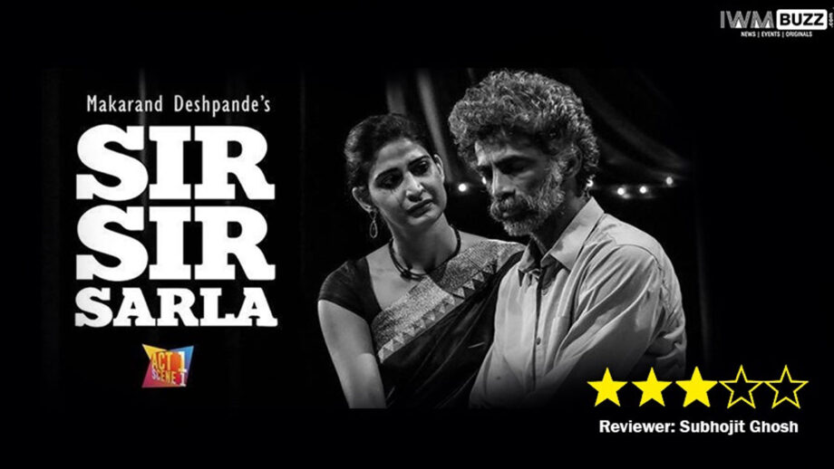 Review of stage play Sir Sir Sarla: A complex tale of love and emotions