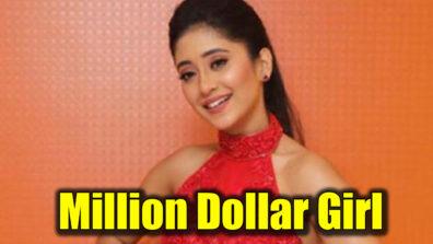 Shivangi Joshi is a 'million' dollar girl! 1