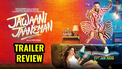 Trailer Review of Jawaani Jaaneman: Tries too hard to be sexy &  funny