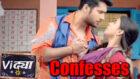Vidya: Vidya confesses her love to Vivek