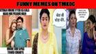 10 Hilarious memes from Taarak Mehta ka Ooltah Chashmah