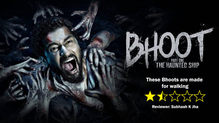 Review of Bhoot Part One The Haunted Ship: TheseBhoots are made for walking