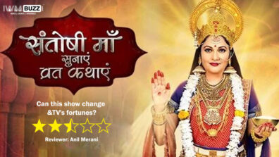 Review of &TV's Santoshi Maa Sunayein Vrat Kathayein: Can this show change &TV's fortunes?