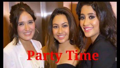 Shivangi Joshi parties with friends Reem Shaikh, Pankhuri Awasthy and team Yeh Rishta