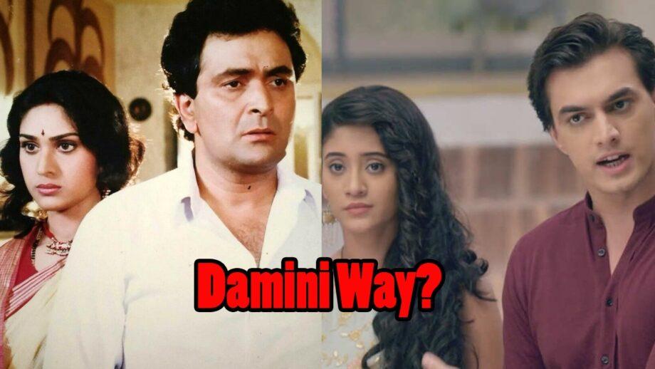 Yeh Rishta Kya Kehlata Hai going the 'Damini' way?