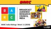 BARC India Ratings: Week 11 (2020); Kundali Bhagya, Fear Factor-Khatron Ke Khiladi and India's Best Dancer on top