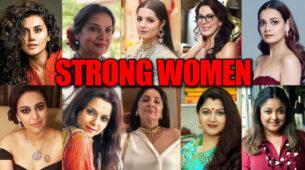 Do Men Feel Threatened By Strong Women? - Bollywood's Strong Women Respond