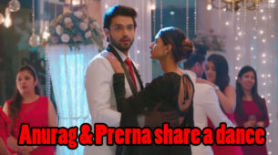 Kasautii Zindagii Kay Written Episode Update 16th March 2020: Prerna and Anurag dance together