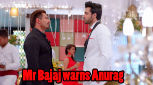 Kasautii Zindagii Kay Written Episode Update 17th March 2020: Mr Bajaj warns Anurag