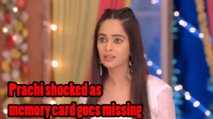 Kumkum Bhagya Written Episode Update 18th March 2020: Prachi is shocked to know about the missing memory card