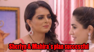 Kundali Bhagya Written Episode Update 18th March 2020: Mahira and Sherlyn rejoice over their successful plan
