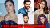 Read to know how Alia Bhatt, Sara Ali Khan, Suresh Raina, Vicky Kaushal and Kriti Sanon are fighting against Coronavirus