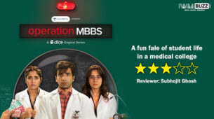 Review of Dice Media's Operation MBBS: An interesting outlook about life in a medical college