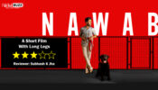 Review of Nawab: A Short Film With Long Legs