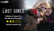 Review of Netflix film Lost Girls: A Mother's Search For Her  Murdered Daughter
