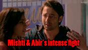 Yeh Rishtey Hain Pyaar Ke Written Episode Update 25th March 2020: Abir and Mishti have an INTENSE FIGHT