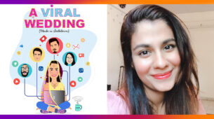 A Viral Wedding comes from a  sincere desire to entertain people: Shreya Dhanwanthary