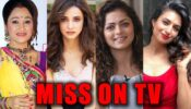 Disha Vakani, Sanaya Irani, Drashti Dhami, Divyanka Tripathi: Which actress you MISS the most on TV?